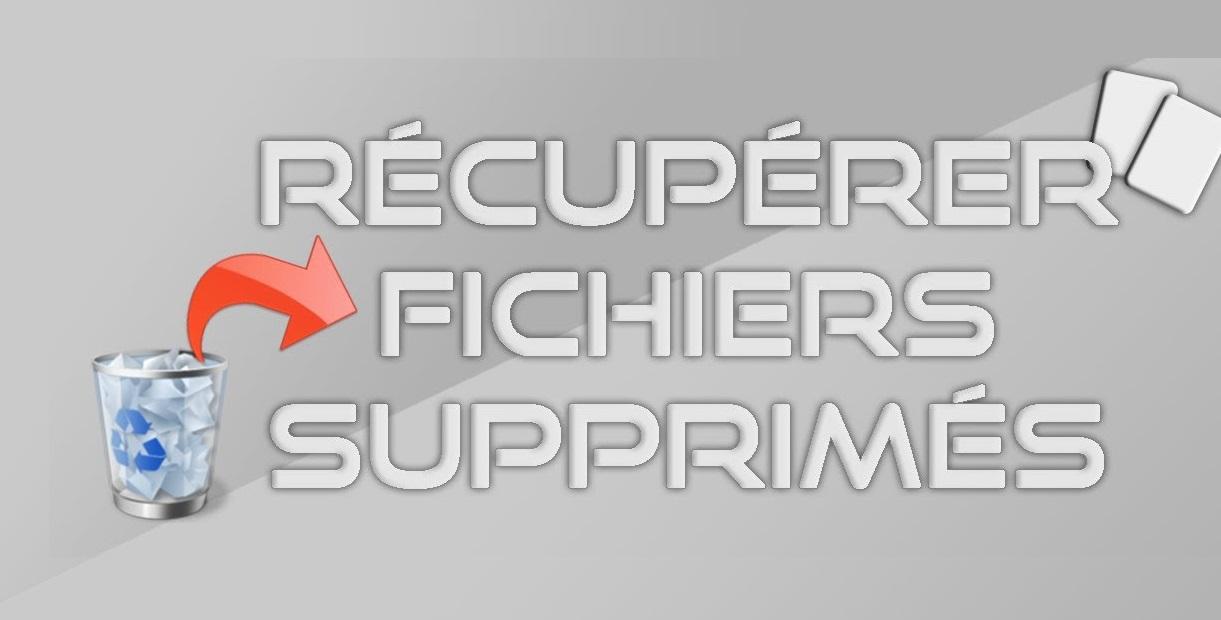 Récupérer les fichiers supprimés