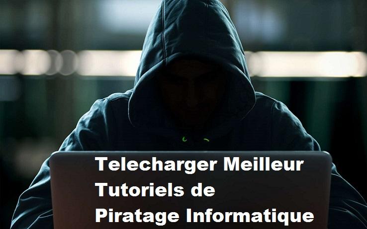 Meilleurs tutoriels de piratage informatique