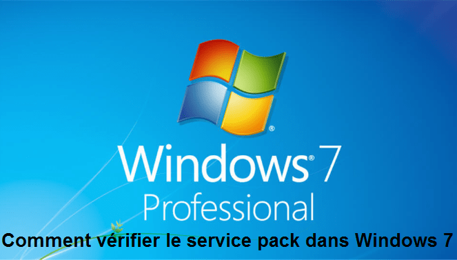 Vérifier service pack Windows 7