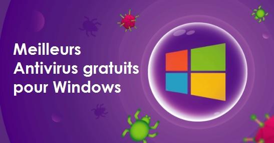 Meilleurs Antivirus gratuits pour Windows