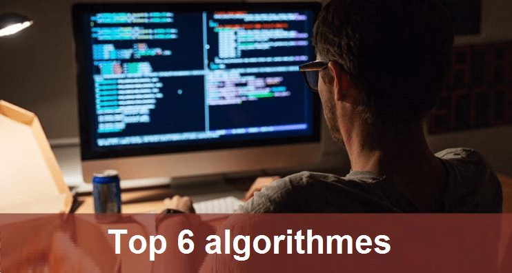 top 6 algorithme a connaitre